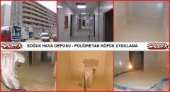 SPREY POLİÜRETAN SOĞUK HAVA DEPOSU ISI YALITIM UYGULAMA